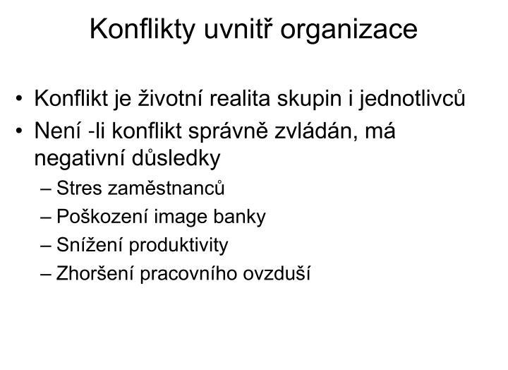 Konflikty uvnitř organizace