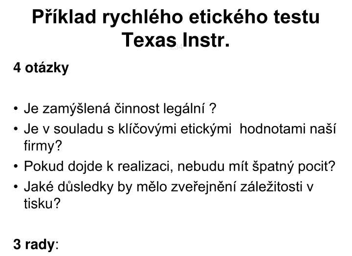 Příklad rychlého etického testu Texas Instr