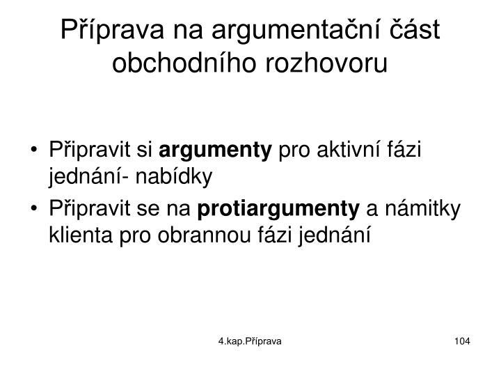 Příprava na argumentační část  obchodního rozhovoru
