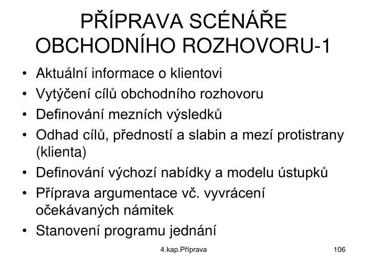 PŘÍPRAVA SCÉNÁŘE OBCHODNÍHO ROZHOVORU-1