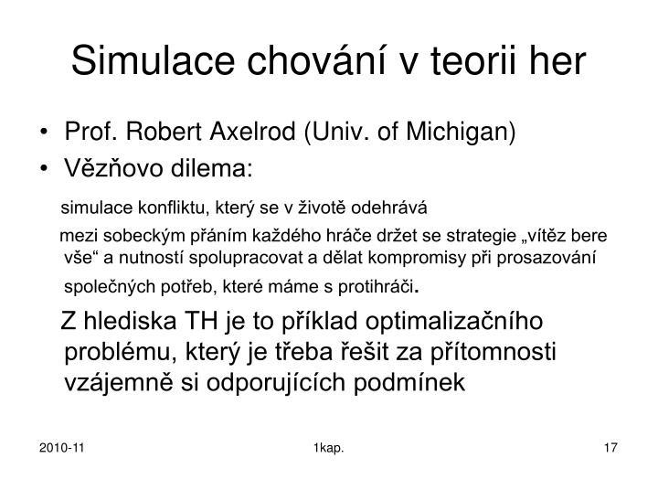 Simulace chování v teorii her