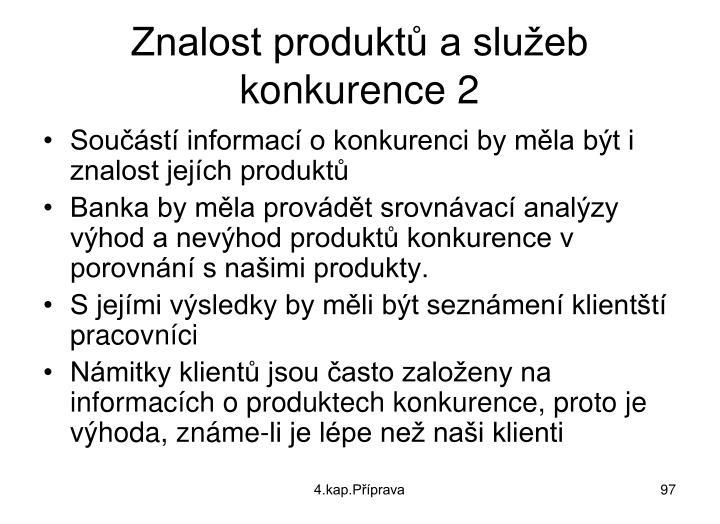 Znalost produktů a služeb konkurence 2