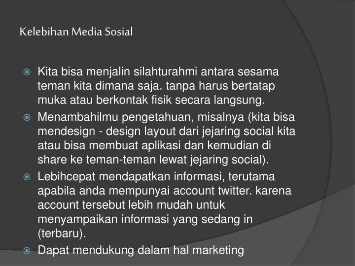 Kelebihan Media Sosial