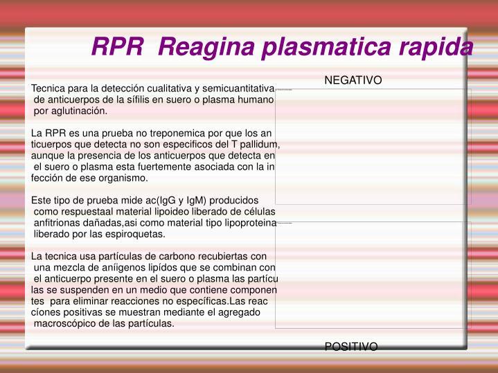 RPR  Reagina plasmatica rapida