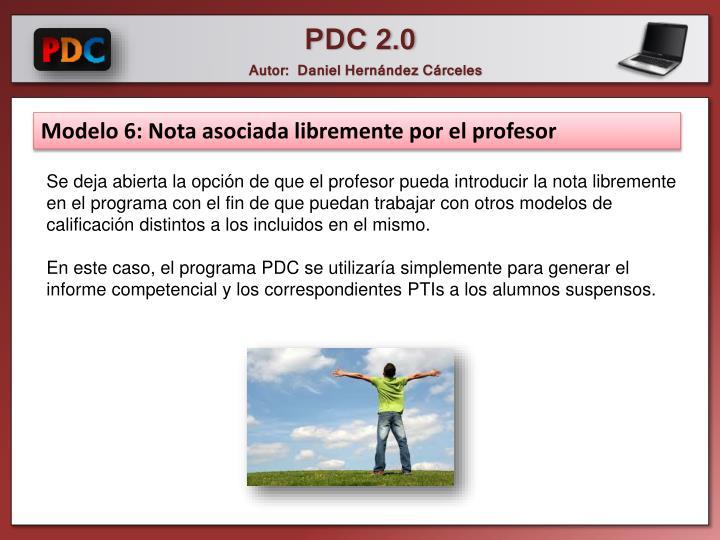 Modelo 6: Nota asociada libremente por el profesor