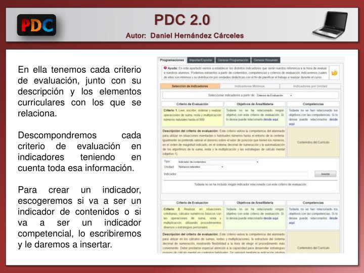 En ella tenemos cada criterio de evaluación, junto con su descripción y los elementos curriculares con los que se relaciona.