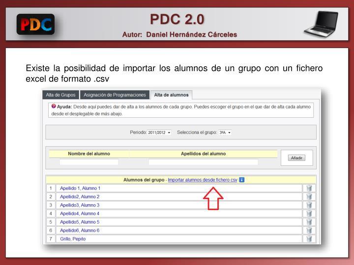 Existe la posibilidad de importar los alumnos de un grupo con un fichero excel de formato .csv