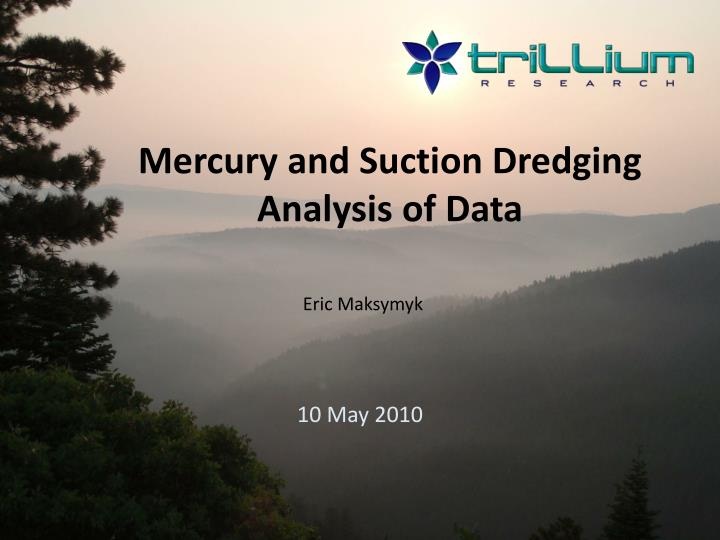 Mercury and Suction Dredging