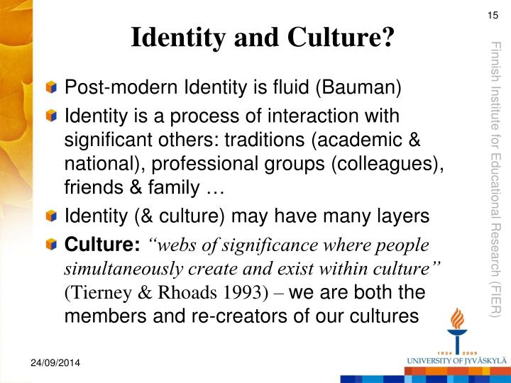 Identity and Culture?