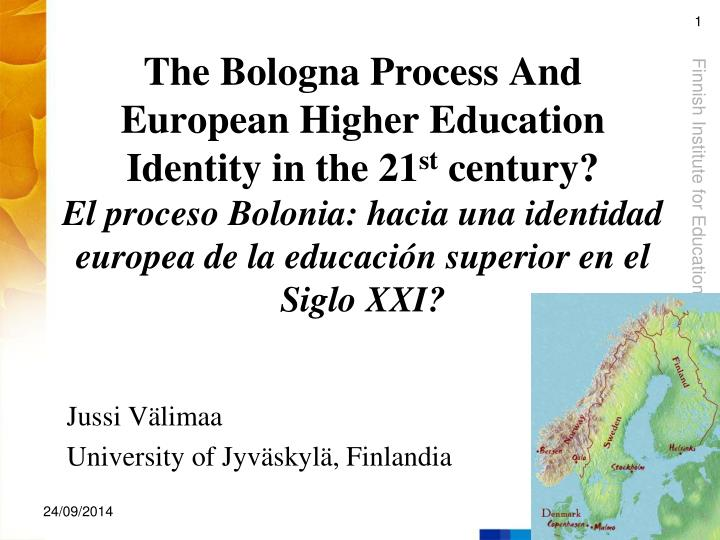 The Bologna Process And European Higher Education Identity in the 21