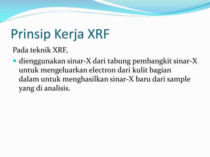 Prinsip Kerja XRF