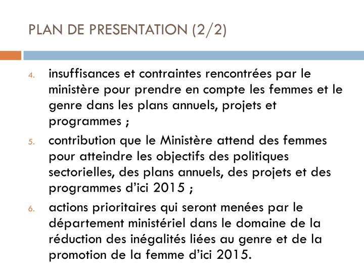 PLAN DE PRESENTATION (2/2)