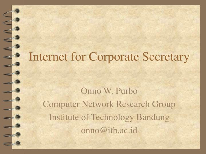Internet for Corporate Secretary