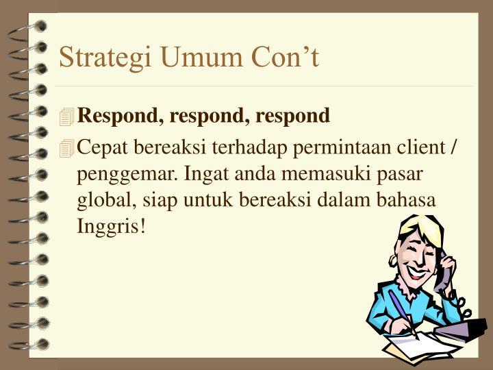 Strategi Umum Con't