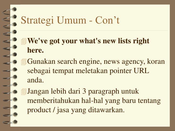 Strategi Umum - Con't