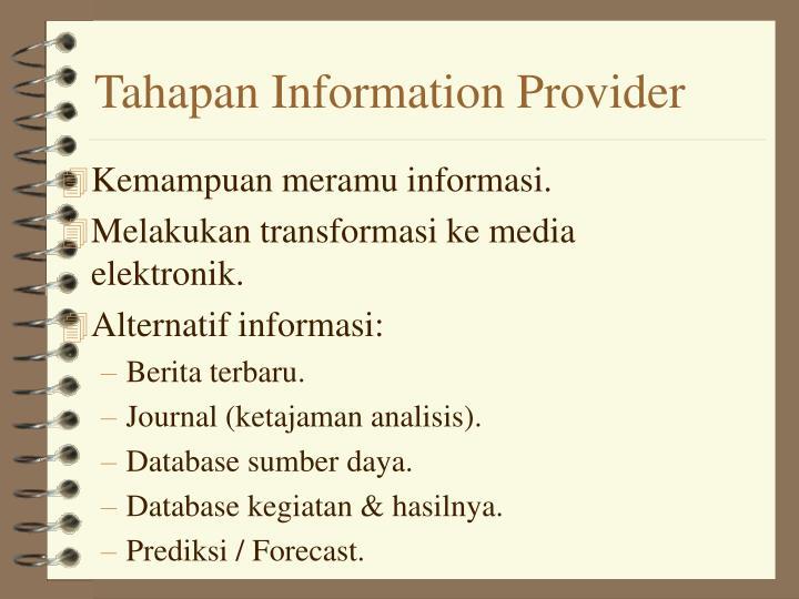 Tahapan Information Provider