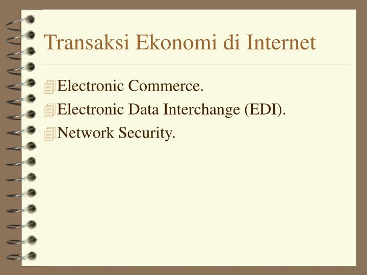 Transaksi Ekonomi di Internet