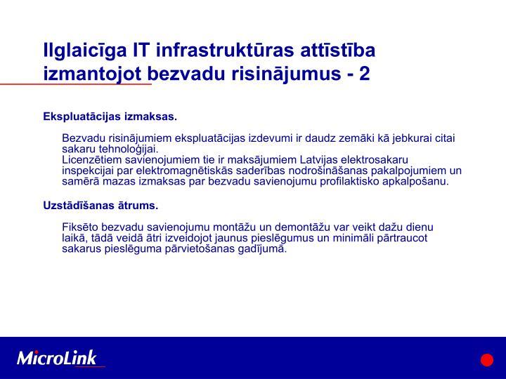 Ilglaicīga IT infrastruktūras attīstība izmantojot bezvadu risinājumus - 2