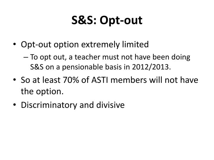 S&S: Opt-out