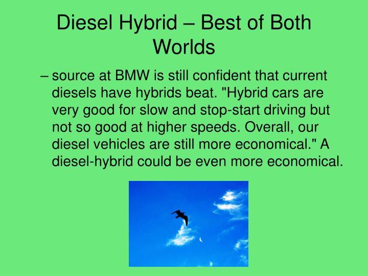 Diesel Hybrid – Best of Both Worlds
