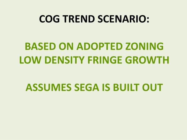 COG trend Scenario: