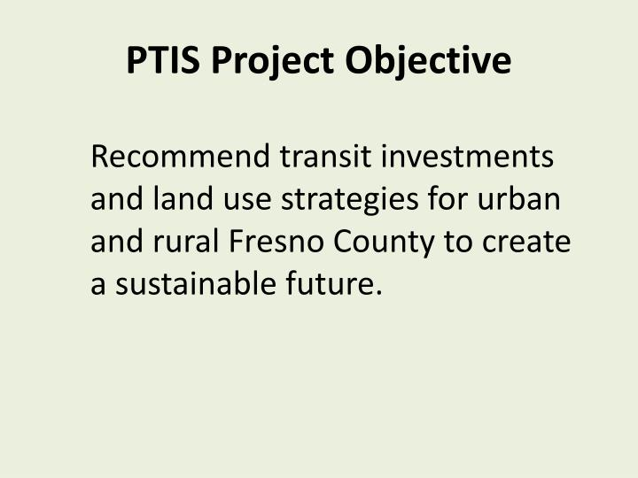 Ptis project objective