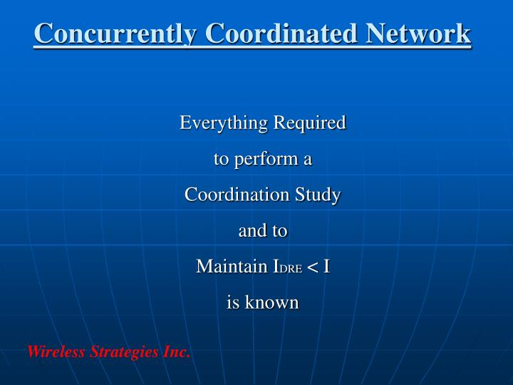 Concurrently Coordinated Network