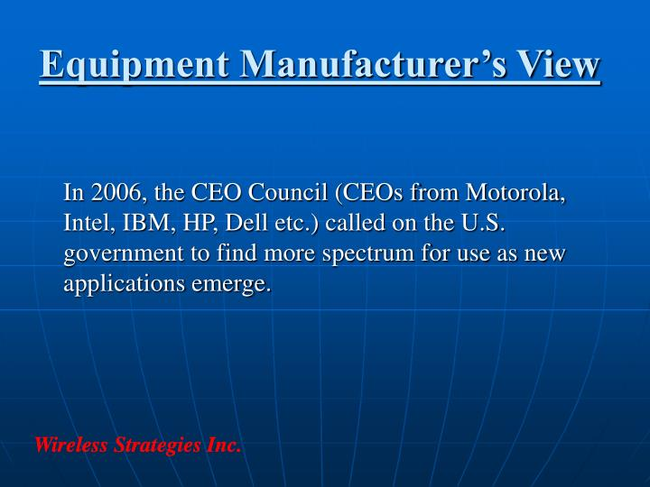 Equipment Manufacturer's View