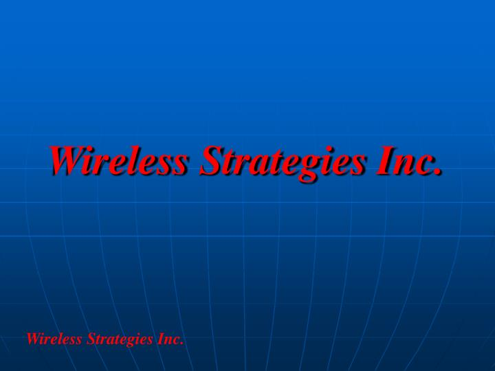 Wireless strategies inc