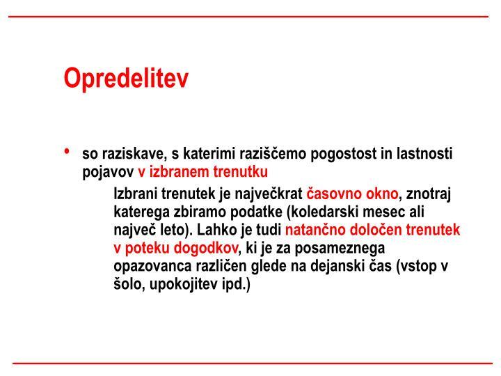 Opredelitev