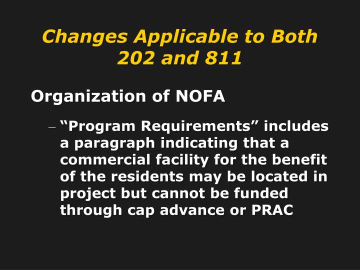 Changes Applicable to Both 202 and 811