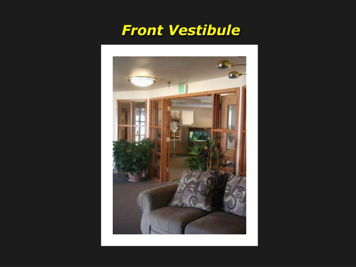Front Vestibule