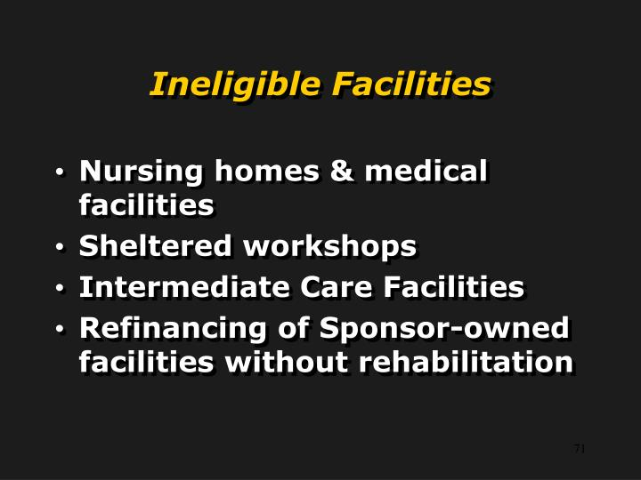 Ineligible Facilities