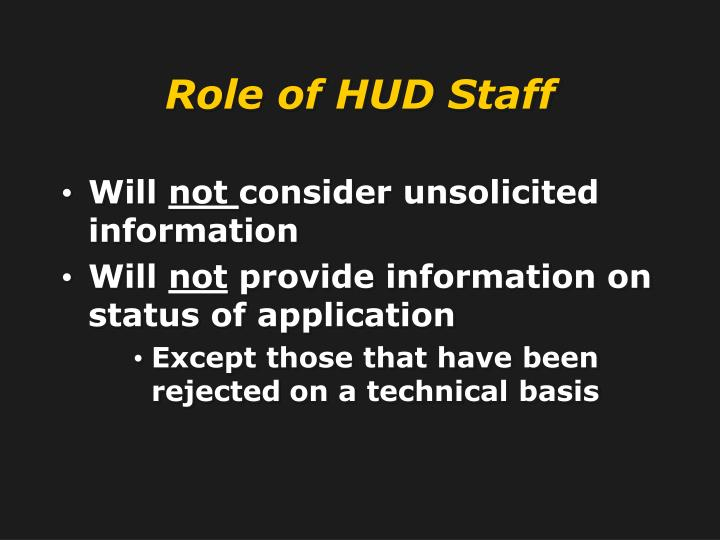 Role of HUD Staff