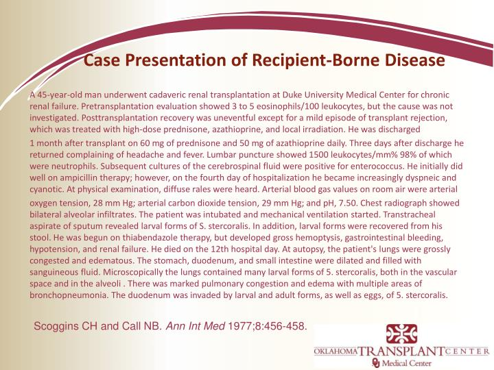 Case Presentation of Recipient-Borne Disease