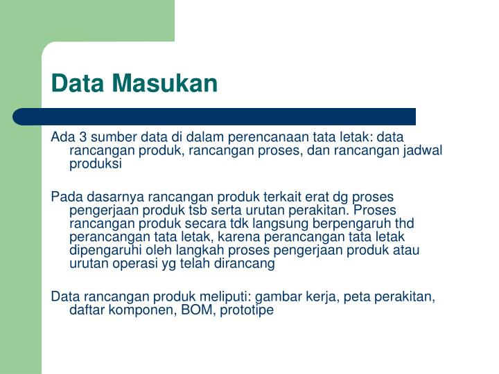 Data Masukan