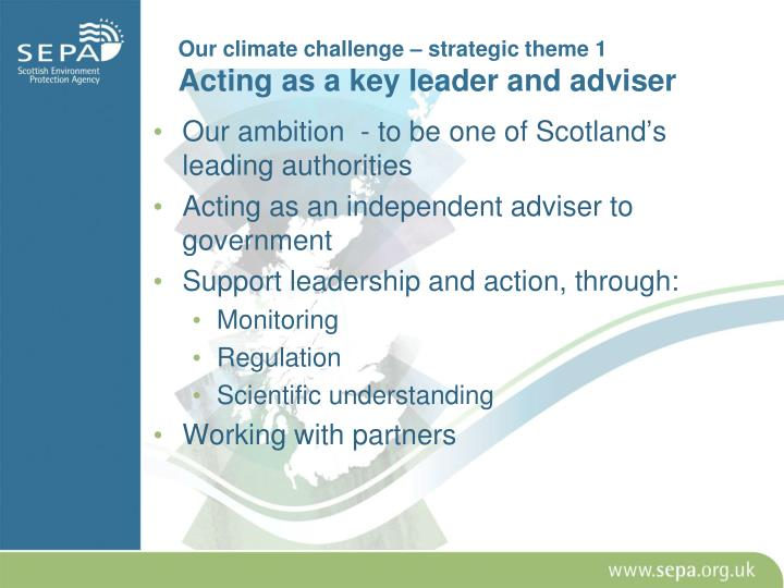 Our ambition  - to be one of Scotland's leading authorities
