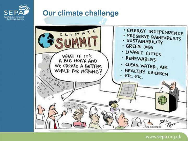 Our climate challenge