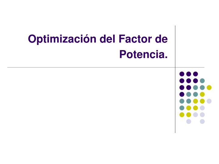 Optimizaci n del factor de potencia