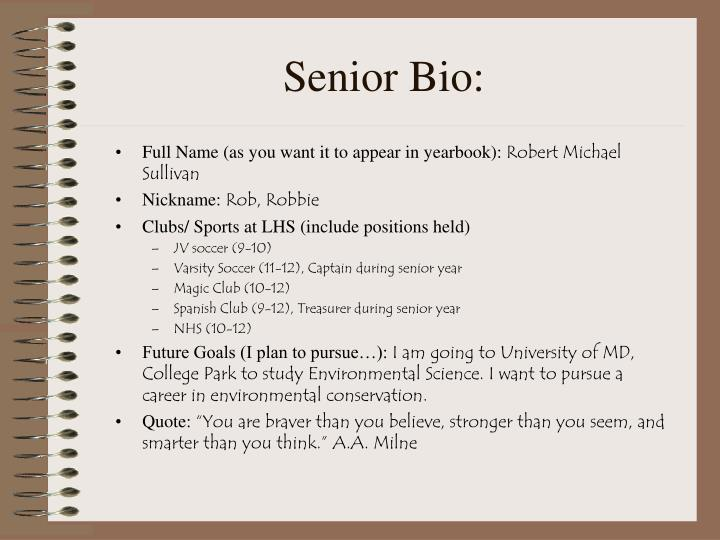 Senior Bio: