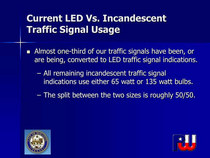 Current led vs incandescent traffic signal usage
