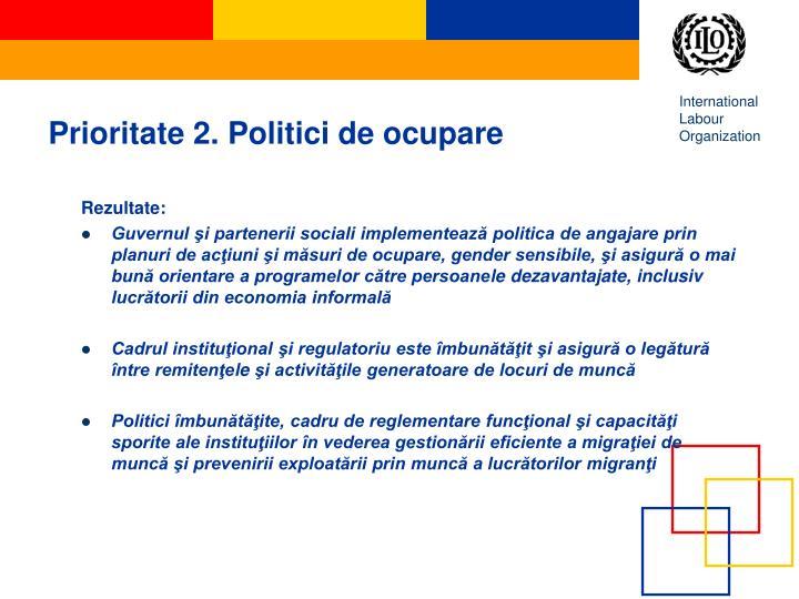 Prioritate 2. Politici de ocupare