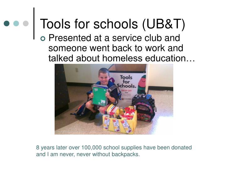 Tools for schools (UB&T)