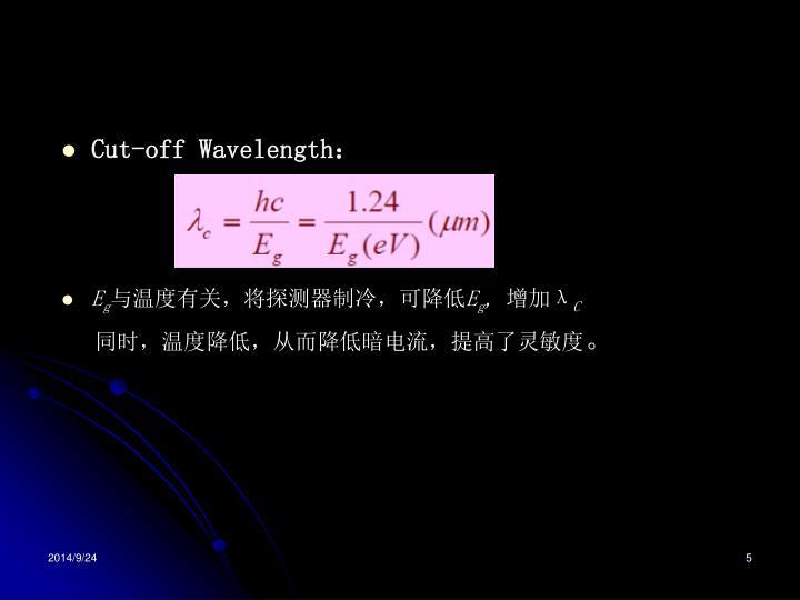 Cut-off Wavelength