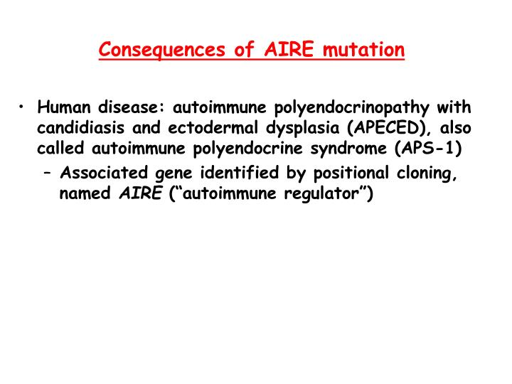 Consequences of AIRE mutation