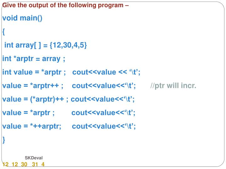 Give the output of the following program –