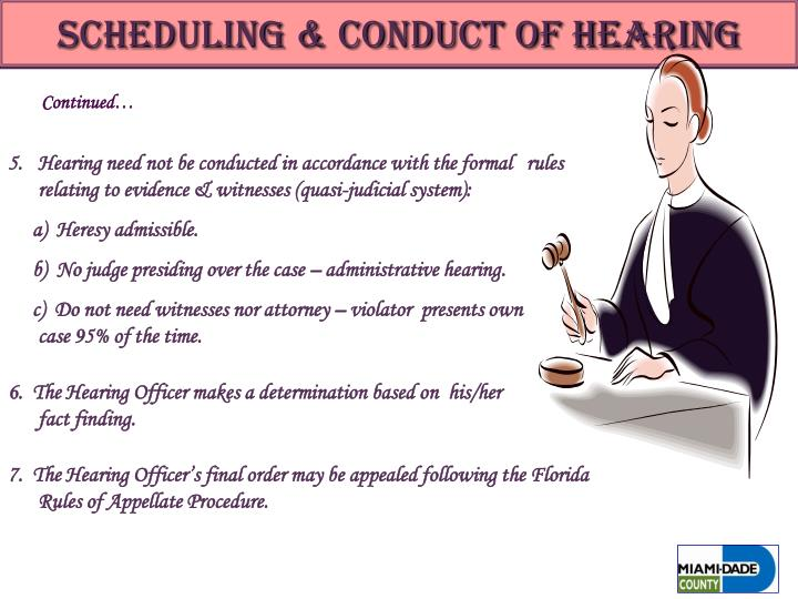 Scheduling & Conduct of Hearing