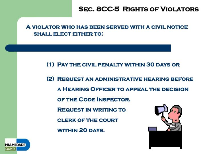 Sec. 8CC-5  Rights of Violators