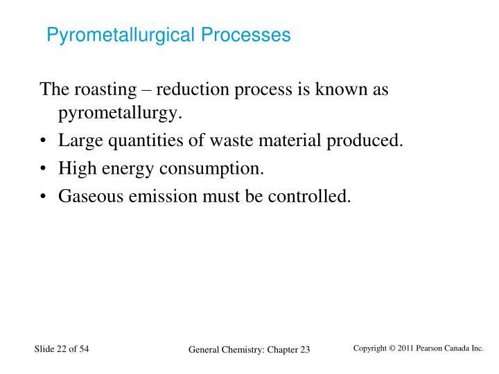 Pyrometallurgical Processes