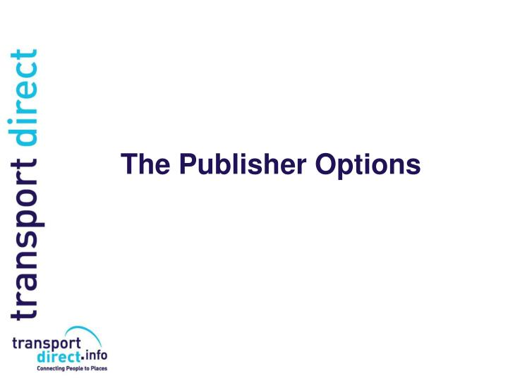 The Publisher Options